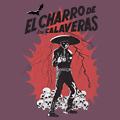 El Charro De Las Calaveras Tshirt Design